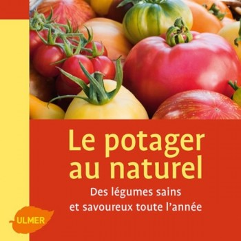 Le potager au naturel (Patricia Beucher)